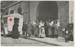 Geneve Passage Des Evacués Guerre 1914 Ambulance Croix Rouge  Edit Gill Vers St Hippolyte Du Fort Gard - GE Geneva