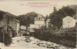 Ax Les Thermes - Le Vieux Pont Sur L' Ariège Près Des Bains Du Teich - Ax Les Thermes