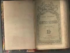 Contes Suisses 1889 Henri ZSCHOKKE Suisse Mort à Aarau Né à Magdeburg , Livre Ancien - Livres, BD, Revues