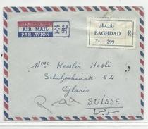 IRAQ - 1962 - ENVELOPPE AIRMAIL RECOMMANDEE De BAGHDAD Pour GLARIS (SUISSE) - Irak