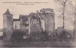 CPA. SAINT ANDRE SUR SEVRE .CHATEAU DE ST MESMIN LA VILLE PRES DE ST MESMIN. - France