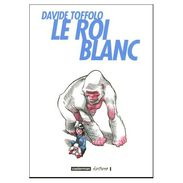 Le Roi Blanc De Davide Toffolo - Autres Auteurs