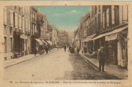 Saint Girons - Rue De Villefranche Vue De La Place De Belgique (colorisée) - Saint Girons
