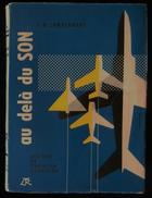 ( Aviation )  AU DELA DU SON, Histoire De L'Aviation à Réaction LAMBERMONT 1955 - Aerei