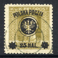 POLAND 1918 Surcharge 25 H. On Austria Feldpost Perf. 11½ Used.  Michel 23B - Used Stamps