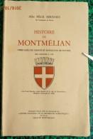 Savoie - HISTOIRE DE MONTMELIAN - Par Abbé Félix BERNARD -  édition Originale De 1956 - T.B. ETAT - Rhône-Alpes