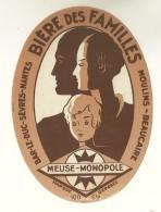 BEAUCAIRE MOULINS BAR LE DUC SEVRES NANTES ETIQUETTE BIERE DES FAMILLES PUBLICITE MEUSE MONOPOLE - Beer