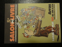 Salon Du Livre (expression Sociale Et Populaire) - Arras - 1 Mai 2006 - Dessin De Carali - Illustrateurs & Photographes