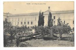 DIGNE (cpa 04)    Le Collège De Jeunes Filles -  - L 1 - Digne