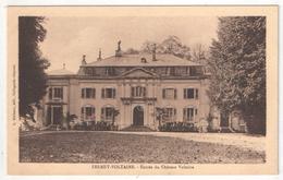 01 - FERNEY-VOLTAIRE - Entrée Du Château Voltaire - Ferney-Voltaire