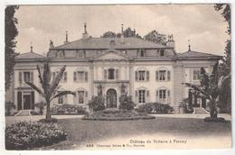 01 - FERNEY-VOLTAIRE - Château De Voltaire à Ferney - Charnaux 458 - Ferney-Voltaire