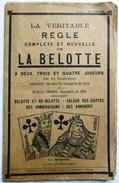 LIVRET ANNEES 20.30 VERITABLE REGLE DE LA BELOTTE ( OU BELOTE ) CARTES A JOUER - Cartes à Jouer