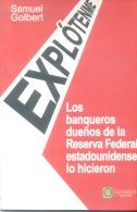 EXPLOTENME - RARO LIBRO SOBRE LA EXPLOTACION DE LAS GENTES LLEVADA A CABO POR LOS BANQUEROS DUEÑOS DE LA RESERVA FEDERAL - Economie & Business