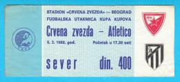 FCRED STAR : ATLETICO Madrid Spain - 1986. UEFA CUP Football Soccer Ticket Billete De Fútbol Espana - Match Tickets