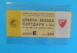 FCRED STAR : PORTADOWN FC Northern Ireland - 1991. UEFA CHAMPIONS LEAGUE Football Soccer Ticket Billet British England - Eintrittskarten