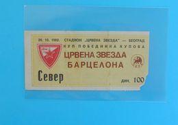 FCRED STAR : FC BARCELONA Spain - 1982. UEFA CUP Football Soccer Ticket Billete De Fútbol Espana - Eintrittskarten