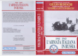 L'Armata Italiana In Russia 1941 - 1943 VHS - Histoire