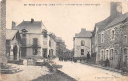 ¤¤  -   507   -  BREAL-sous-MONTFORT   -  La Grande Rue Et La Place De L'Eglise       -  ¤¤ - France