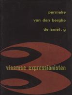 Catalogue Exposition  Expressionniste Flamand Permeke Van Den Berghe Gustave De Smet 1954 Eindhoven - Kunst