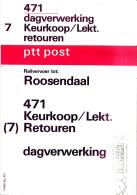 Nederland - Postale Etiketten - Geleidekaart Pakketten - Roosendaal -  Keurkoop/Lekt. Retouren - Gebruikt - Post