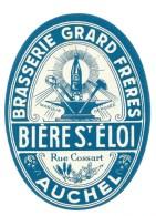 Ancienne Etiquette Bière  Brasserie Grard Freres Bière St Eloi Rue Cossart Auchel 62 - Bière