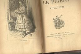 Le Pigeon Voyageur E. AUBIN Guerre 1870 Paris Montgolfière Ballon Dirigeable Message Colombophile  Livre Ancien - 1901-1940