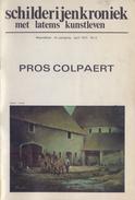 BELGIË/BELGIQUE :1977: ## PROS COLPAERT ## Maandblad Van De   «Schilderijenkroniek Met Latems Kunstleven». - Livres, BD, Revues