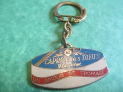 Alimentaire/Fromage/Caprice Des Dieux/La Coupe D'Or 1964 Du Bon Goût Français/Paris/1964     POC175 - Key-rings
