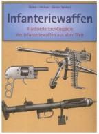 Infanteriewaffen 1918-1945,Band 2, Enzyklopädie Aus Aller Welt, 320 Seiten Auf DVD,550 Bilder, Language Deutsch - Germania