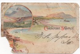 VERY DAMAGED ADVERTISING CARD FOR CALEDONIAN ROUTES - SCOTTISH STEAMERS - GOUROCK AREA 1902 - Renfrewshire