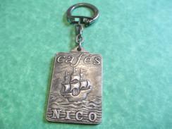 Alimentaire/ Cafés NICO/Caravelle Voguant En Pleine  Mer/Années Soixante                POC179 - Key-rings