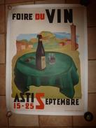 Rare AFFICHE Ancienne Originale FOIRE DU VIN à ASTI ,102 X 75cm Ill Parachinetto ,Stabil.Poligr.ROGGERO &TORTIA ,Torino - Affiches