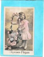 CPA COLORISEE FETE - JOYEUSES PAQUES - Adorable Petite Fille  Aux Gros Oeufs - ENCH - - Ostern