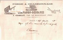 Beau Document Du 18/08/1903 CHAVANON-DESHAYES Forge & Charronnage - Chamelet Par Le Bois-d'Oingt 69 - 1900 – 1949