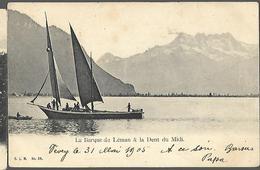 La Barque Du Léman & La Dent Du Midi  CPA 1905 - Non Classés