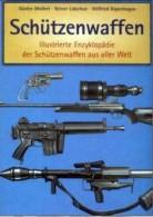 Schützenwaffen 1945-1985,Band 1 /A - I / Enzyklopädie Aus Aller Welt, 270 Seiten Auf DVD,450 Bilder, Language Deutsch - Germania