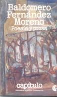 BALDOMERO FERNANDEZ MORENO - POESIA Y PROSA ANTOLOGIA - SELECCION POR LA PROFESORA NORA DOTTORI Y EL PROFESOR JORGE LAFF - Poetry