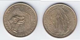 **** 65 - LOURDES - ALLEZ BOIRE A LA SOURCE ET VOUS Y LAVER - 2002 - MONNAIE DE PARIS **** EN ACHAT IMMEDIAT !!! - Monnaie De Paris