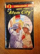 « ATOM CITY »  COMMANDANT RENE  E.O. 1956  Agents Secrets H.06 II  S.G.D.E. - Vor 1960