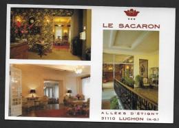 LUCHON - Hôtel Résidence  LE SACARON -- Format Cpm - Luchon