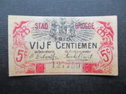 KASBON BELGIE (V1618) KASBON VIJF CENTIEMEN STAD BRUGGE 1-6-1915 (2 Vues) - [ 2] 1831-... : Royaume De Belgique