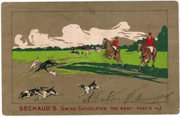 CPA Publicitaire, Séchaud's Swiss Cocolates, The Best, That's All, Hunting Scene (pk30893) - Werbepostkarten