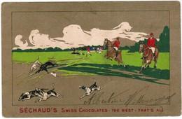 CPA Publicitaire, Séchaud's Swiss Cocolates, The Best, That's All, Hunting Scene (pk30893) - Publicité