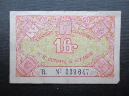 BILLET FRANCE (V1618) 1 Fr Franc (2 Vues) Chambre De Commerce De St Quentin Et De L'Aisne - Bons & Nécessité