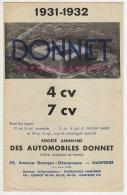 ° AUTOMOBILE °  DONNET  à  NANTERRE  ° 4 Cv  -  7 Cv ° 1931 - 1932 ° Dépliant 4 Pages Recto - Verso ° - Coches