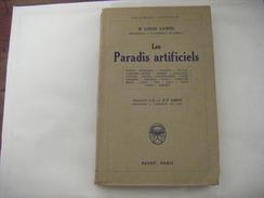 LOUIS LEWIN LES PARADIS ARTIFICIELS E.O. 1928 BON ETAT OPIUM MORPHINE COCAINE .....407 PAGES - Bücher, Zeitschriften, Comics