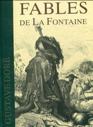 Fable De La Fontaine Avec 320 Illustrations De Gustave Dore Texte Integral Tbe Magnifique - Boeken, Tijdschriften, Stripverhalen