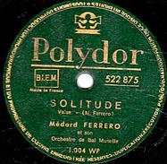 78 T. -  25 Cm - état  B -  Médard FERRERO  Musette - SOLITUDE - PERLES DE CRISTAL - 78 T - Disques Pour Gramophone