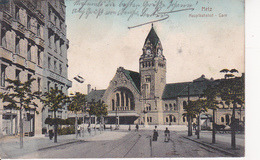 AK Metz - Hauptbahnhof - 1913 (25898) - Lothringen