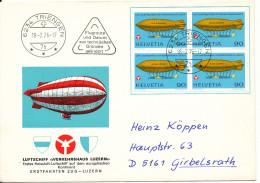Switzerland FDC Block Of Four AIRSHIP Verkershaus Luzern 18-2-1976 Sent To Germany - FDC